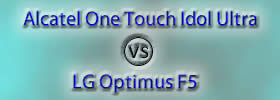 Alcatel One Touch Idol Ultra vs LG Optimus F5