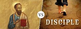 Apostle vs Disciple