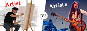 Artist vs Artiste