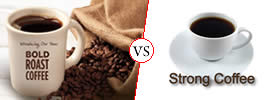 Bold vs Strong Coffee