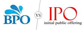BPO vs IPO