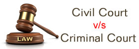 Civil Court vs Criminal Court