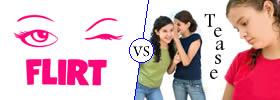 Flirt vs Tease