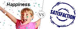 Happiness vs Satisfaction