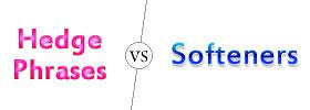 Hedge Phrases vs Softeners