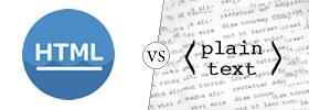 HTML vs Text