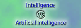 Intelligence vs Artificial Intelligence