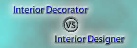 Interior Decorator vs Interior Designer
