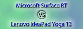 Microsoft Surface RT vs Lenovo IdeaPad Yoga 13