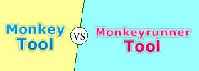Monkey vs Monkeyrunner Tool