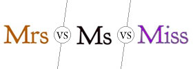 Mrs vs Ms vs Miss