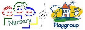 Nursery vs Playgroup