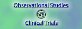 Observational Studies vs Clinical Trials