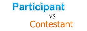 Participant vs Contestant
