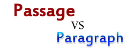 Passage vs Paragraph