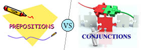 Preposition vs Conjunction