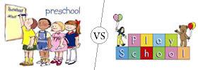 Preschool vs Playschool