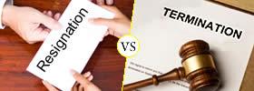 Resignation vs Termination