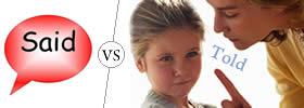 Said vs Told
