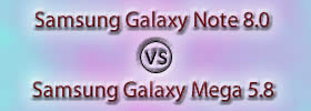 Samsung Galaxy Note 8.0 vs Samsung Galaxy Mega 5.8