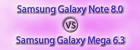 Samsung Galaxy Note 8.0 vs Samsung Galaxy Mega 6.3