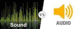 Sound vs Audio