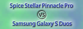 Spice Stellar Pinnacle Pro vs Samsung Galaxy S Duos