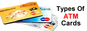 Different types of ATM Cards