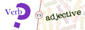 Verb vs Adjective
