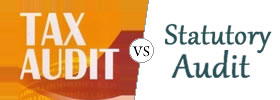 Tax Audit vs Statutory Audit