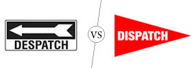 Despatch vs Dispatch