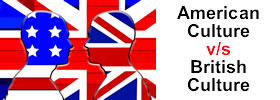 American Culture vs British Culture