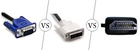 HDMI vs VGA vs DVI