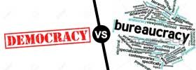 Democracy vs Bureaucracy