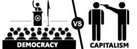 Democracy vs Capitalism