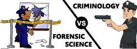 Forensic Science vs Criminology