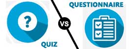 Quiz vs Questionnaire