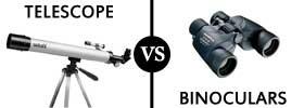 Telescope vs Binoculars