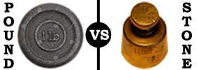 Pound vs Stone