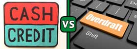 Cash Credit vs Overdraft