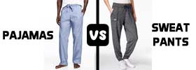 Pajamas vs Sweatpants