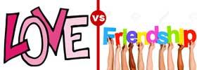 Love vs Friendship