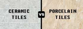 Ceramic Tiles vs Porcelain Tiles
