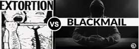 Extortion vs Blackmail