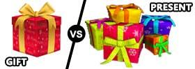 Gift vs Present