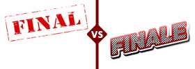 Final vs Finale