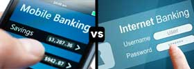 Mobile Banking vs Internet Banking