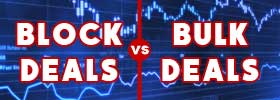 Block Deals vs Bulk Deals