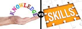 Knowledge vs Skill
