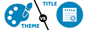 Theme vs Title